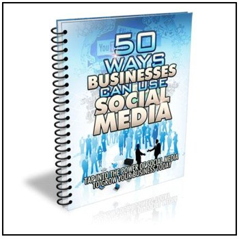 50 Ways Businesses Can Use Social Media - Free for registered participants.